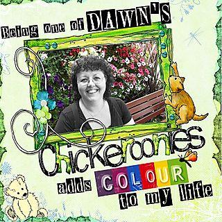 Dawn's chickeroonie
